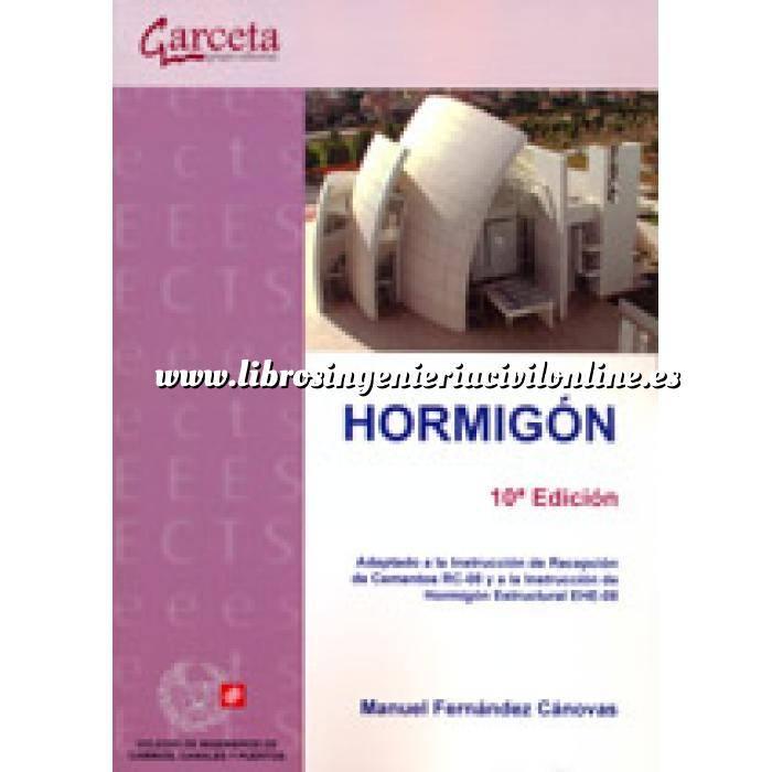 Imagen Hormigón armado Hormigón,Adaptado a la Instrucción de Recepción de Cementos RC-08 y a la Instrucción de Hormigón Estructural EHE-08