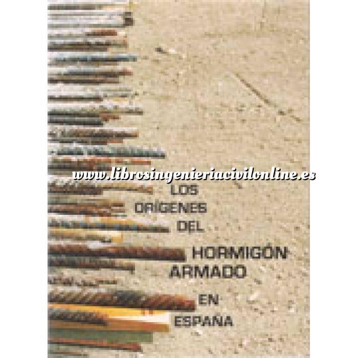 Imagen Hormigón armado Los orígenes del hormigón armado en España