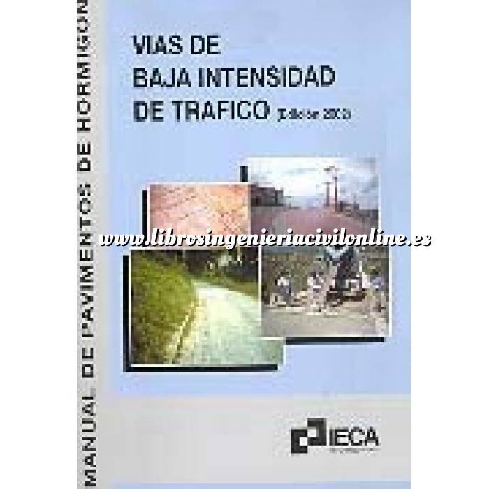 Imagen Hormigón armado Manual de pavimentos de hormigón para vías de baja intensidad de tráfico (edición 2002)