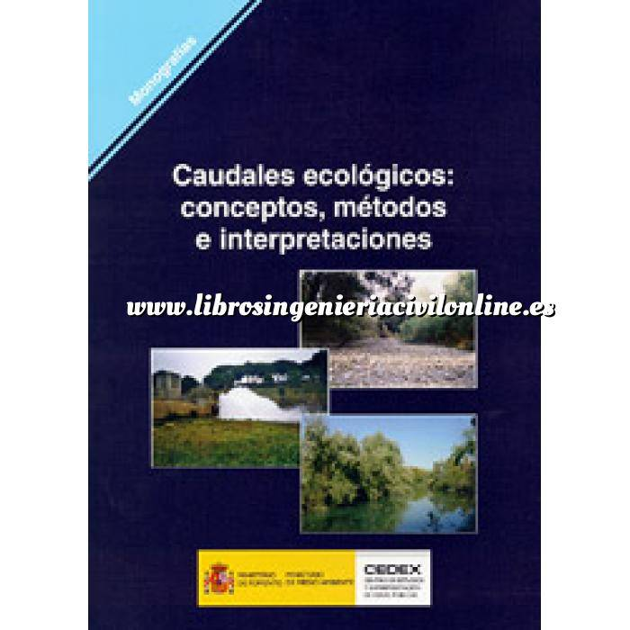 Imagen Ingeniería de ríos Caudales ecológicos: conceptos, métodos e interpretaciones