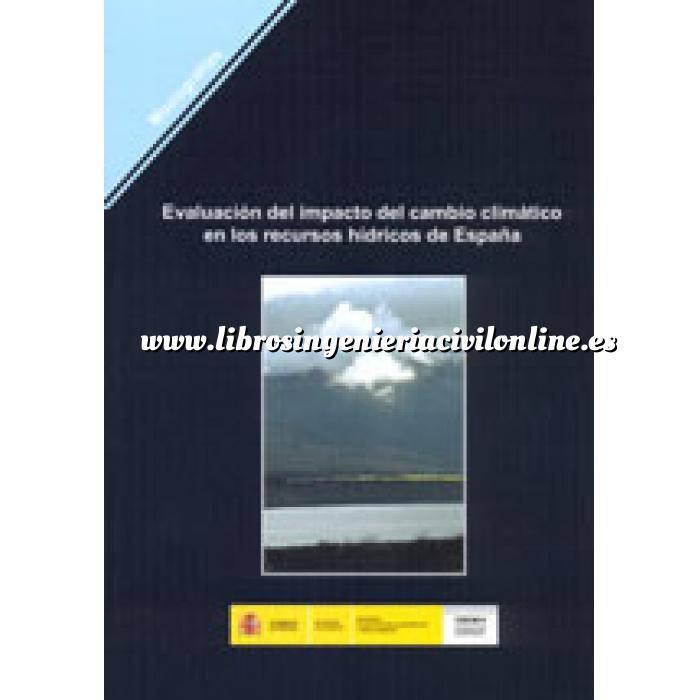 Imagen Ingeniería de ríos Evaluación del impacto del cambio climático en los recursos hídricos de España