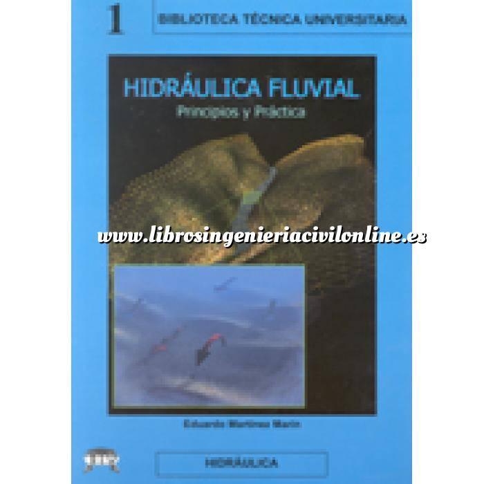 Imagen Ingeniería de ríos Hidraulica Fluvial - Principios y Practicas