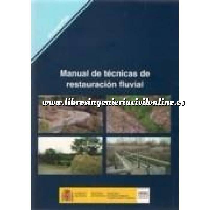 Imagen Ingeniería de ríos Manual de tecnicas de restauración fluvial