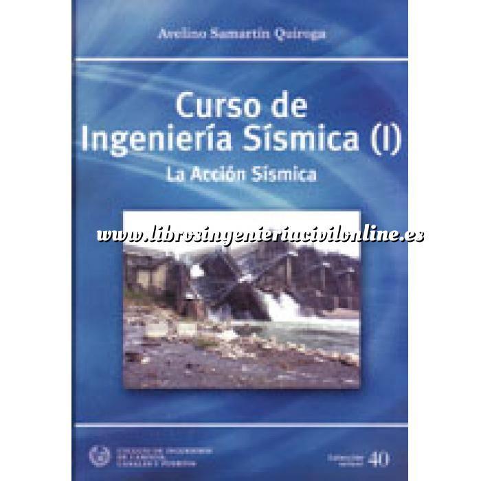 Imagen Ingeniería sísmica Curso de ingeniería sísmica (I) La acción sísmica
