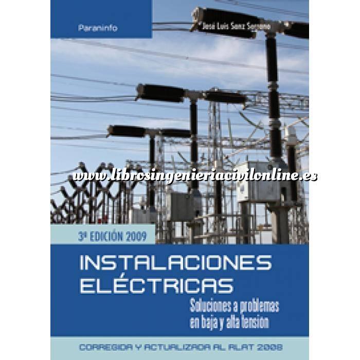 Imagen Instalaciones eléctricas de baja tensión Instalaciones eléctricas. Soluciones a problemas en baja y alta tension