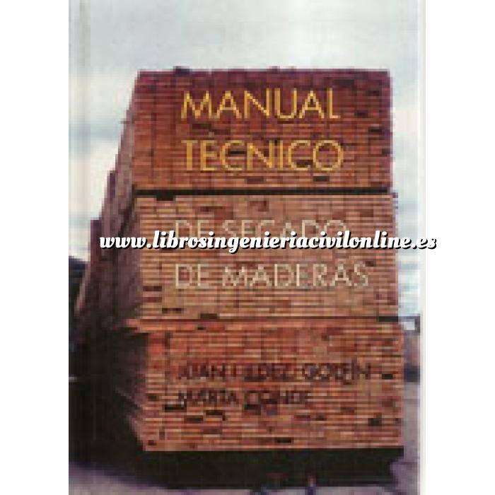 Imagen Madera Manual tecnico de secado de maderas