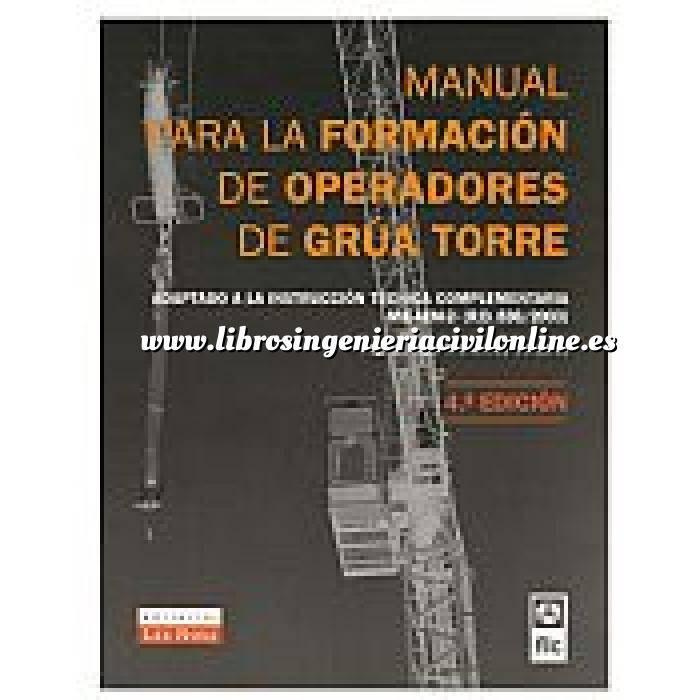 Imagen Maquinaria de obras publicas Manual para la formación de operadores de grúa torre.