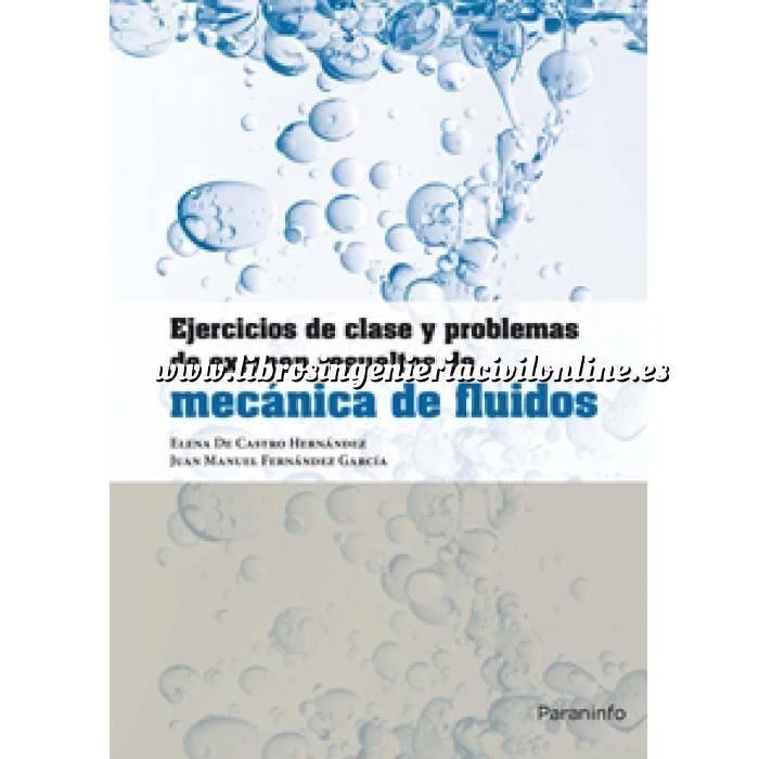 Imagen Mecánica de fluidos Ejercicios de clase y problemas de examen resueltos de mecánica de fluidos
