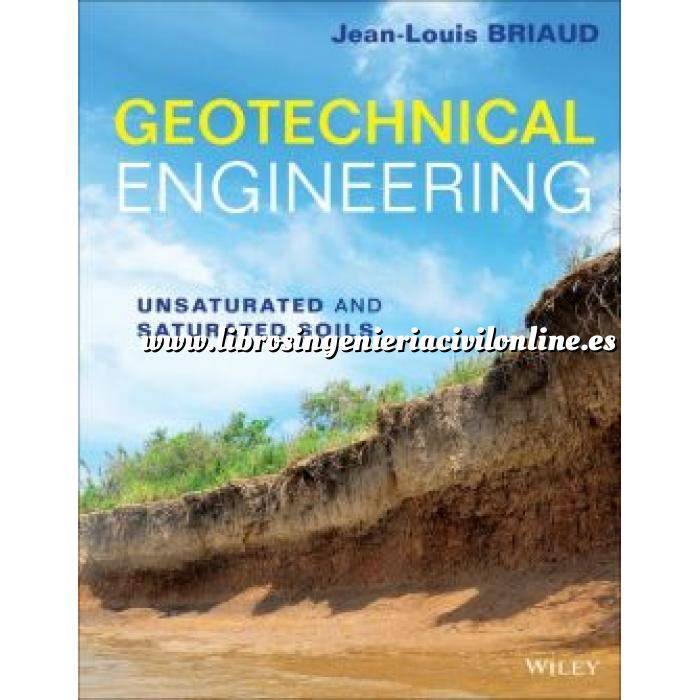 Imagen Mecánica del suelo Geotechnical Engineering: Unsaturated and Saturated Soils