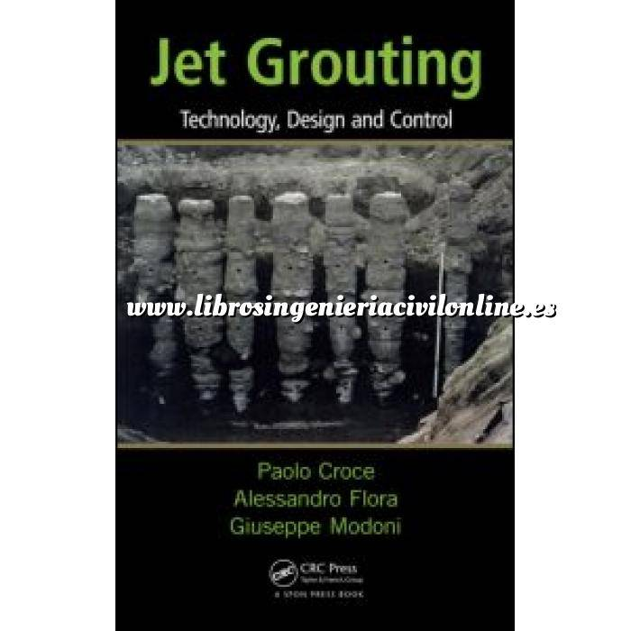 Imagen Mecánica del suelo Jet Grouting.Technology, Design and Control