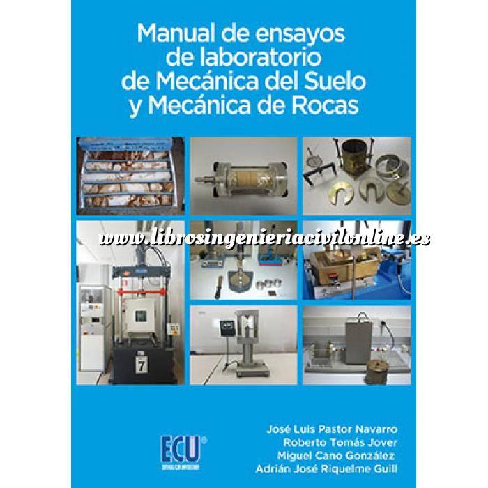 Imagen Mecánica del suelo Manual de ensayos de laboratorio de Mecánica del Suelo y Mecánica de Rocas