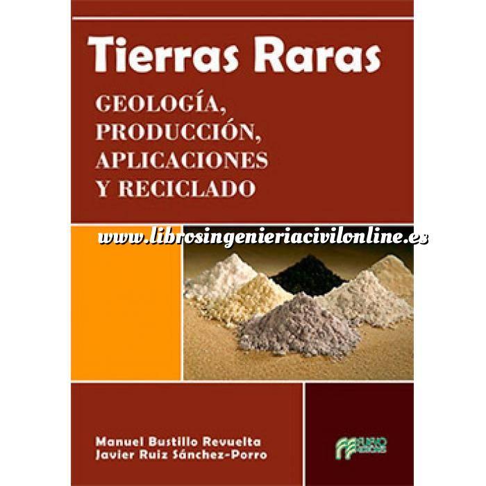 Imagen Mecánica del suelo Tierras Raras. Geologia,Producción,Aplicaciones y Reciclado