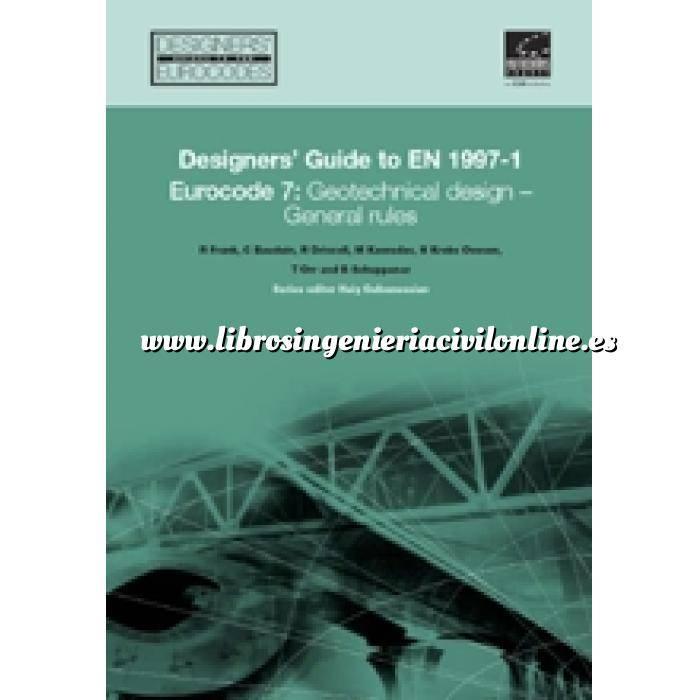 Imagen Normas UNE y eurocódigo Designers' Guide to EN 1997-1 Eurocode 7: Geotechnical Design - General Rules