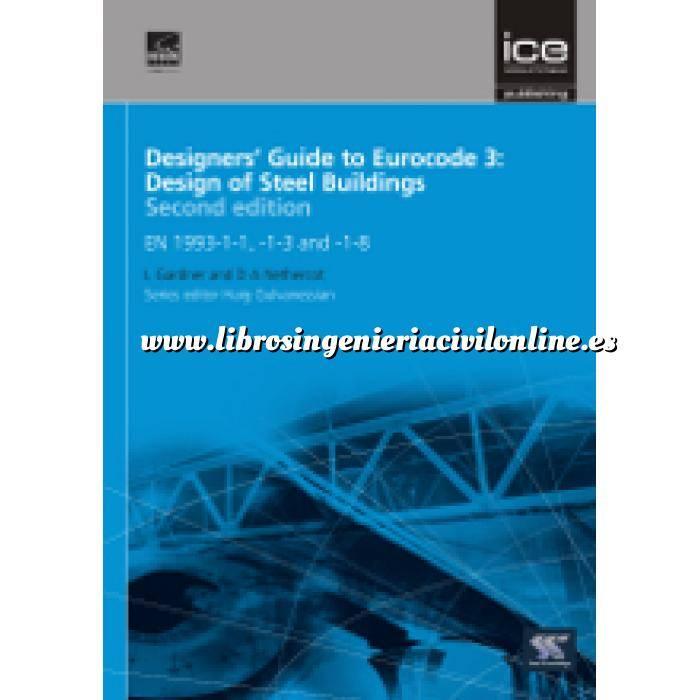 Imagen Normas UNE y eurocódigo Designers' Guide to Eurocode 3: Design of Steel Buildings
