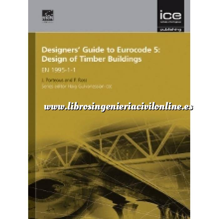 Imagen Normas UNE y eurocódigo Designers' Guide to Eurocode 5: Design of Timber Buildings