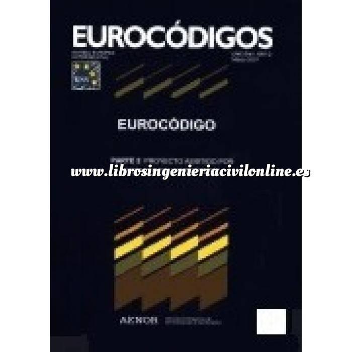 Imagen Normas UNE y eurocódigo Eurocódigo 6 Proyecto de estructuras de fábrica Parte 1-1 Reglas estructuras de fábrica armada y sin armar.