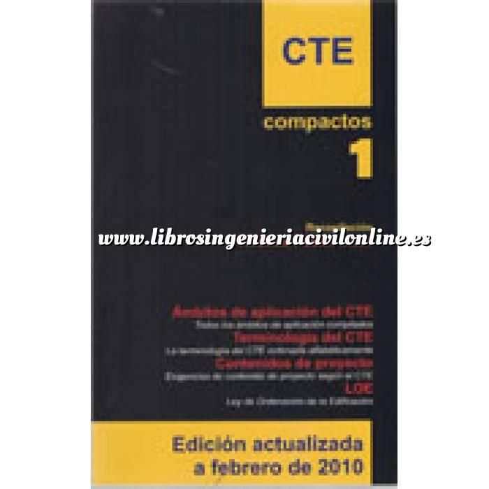 Imagen Normativa de construcción Compactos CTE 1. Ambitos de aplicación del CTE. Terminologia del CTE. Contenidos de proyecto. loe.
