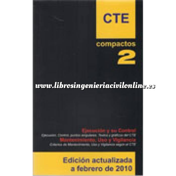 Imagen Normativa de construcción Cte. compactos 2. ejecución y su control mantenimiento,uso y vigilancia