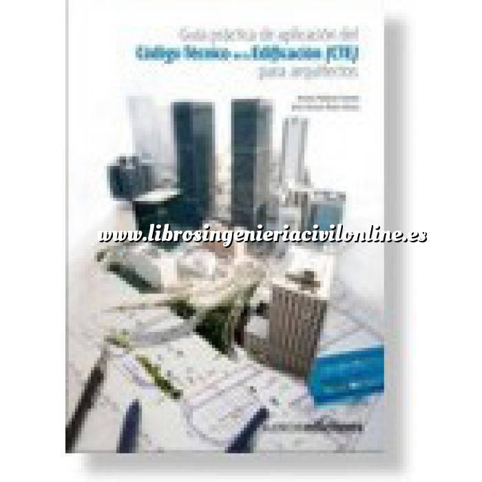 Imagen Normativa de construcción Guía práctica de aplicación del Código Técnico de la Edificación (CTE) para arquitectos