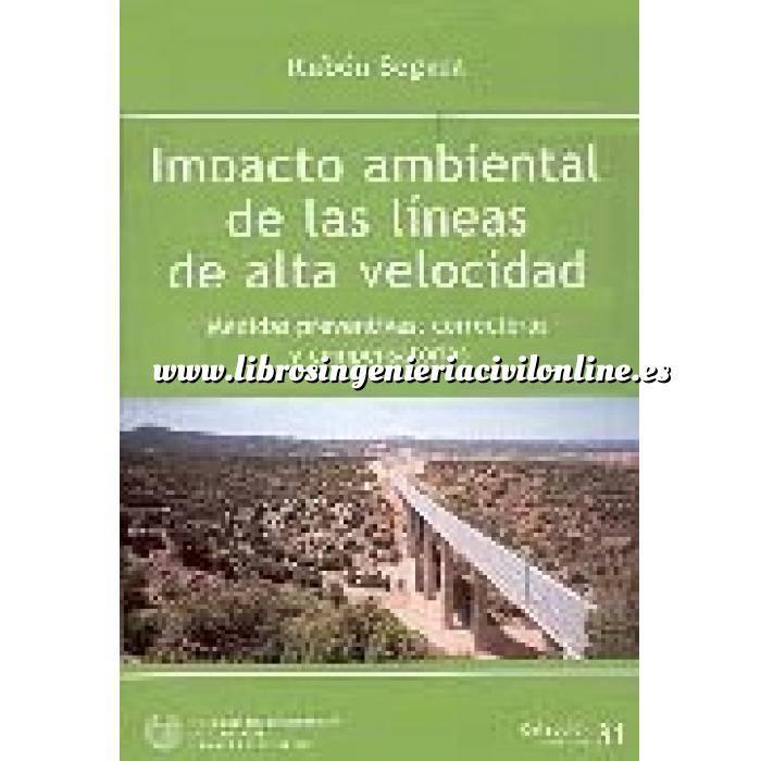 Imagen Normativa infraestructuras transporte Impacto ambiental de las lineas de alta velocidad.Medidas preventivas,correctoras y compensatorias