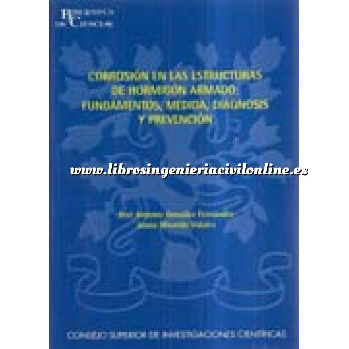 Imagen Patología y rehabilitación Corrosión en las estructuras de hormigón armado.fundamentos,medida,diagnosis y prevención