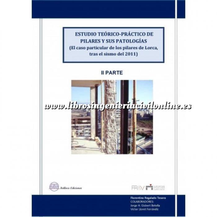 Imagen Patología y rehabilitación Estudio teorico-practico y su patologias 2ª Parte - (El caso Particular de Lorca...)