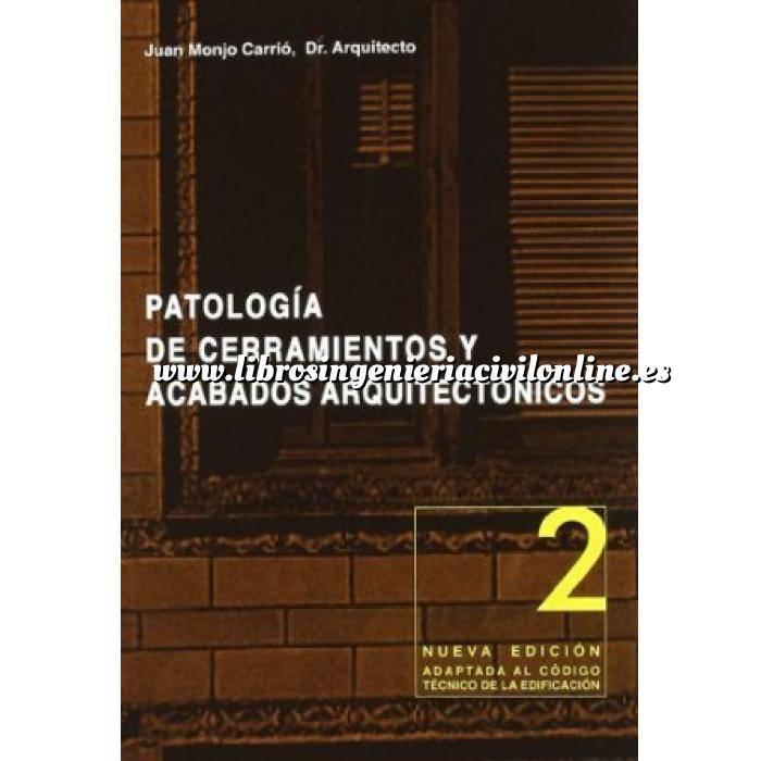 Imagen Patología y rehabilitación Patología de cerramientos y acabados arquitectónicos