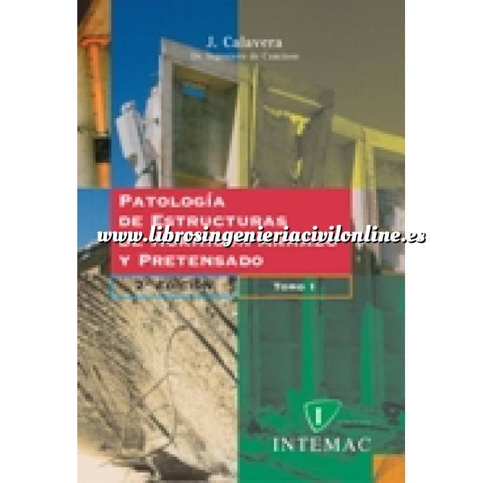 Imagen Patología y rehabilitación Patología de estructuras de hormigón armado y pretensado.