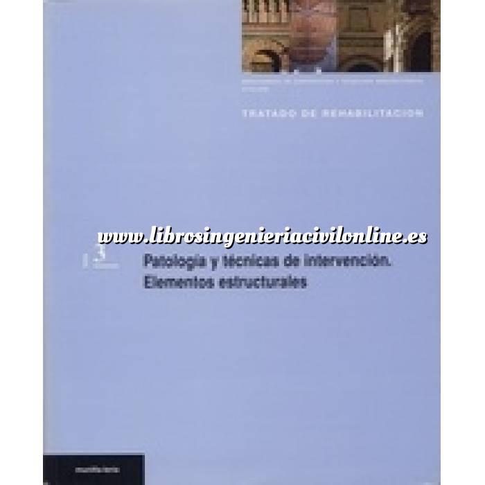 Imagen Patología y rehabilitación Patología y técnicas de intervención. Elementos estructurales