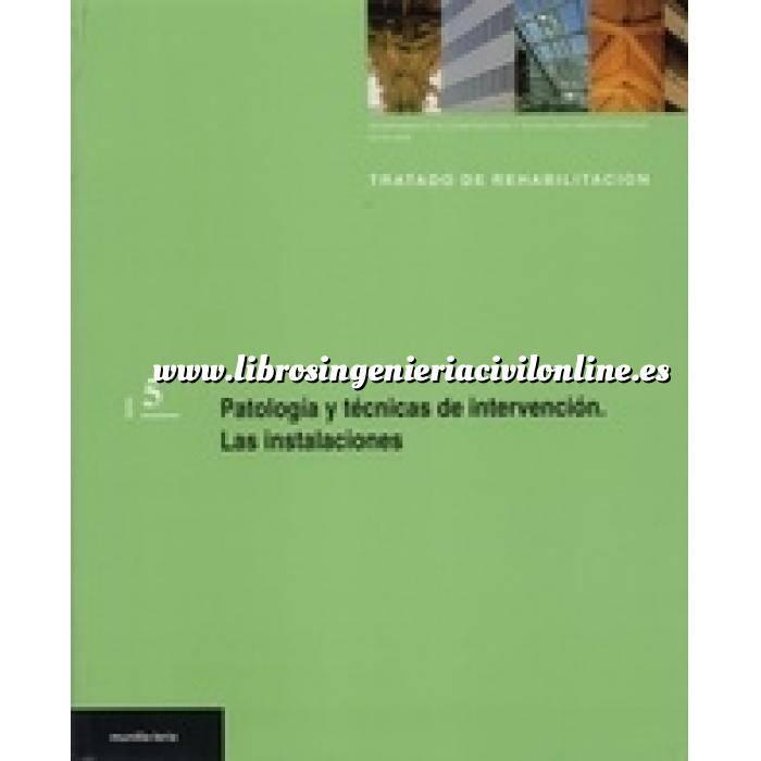 Imagen Patología y rehabilitación Patología y técnicas de intervención. Las instalaciones