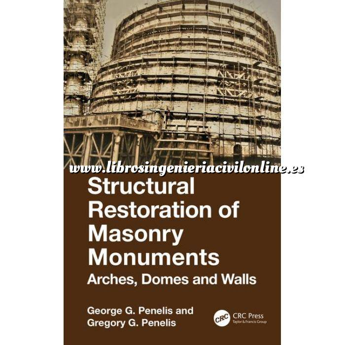 Imagen Patología y rehabilitación Structural Restoration of Masonry Monuments: Arches, Domes and Walls