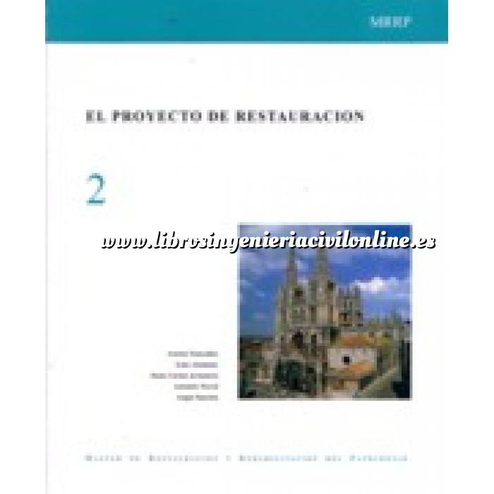 Imagen Patrimonio arquitectónico El proyecto de restauración. master de restauración y rehabilitación del patrimonio