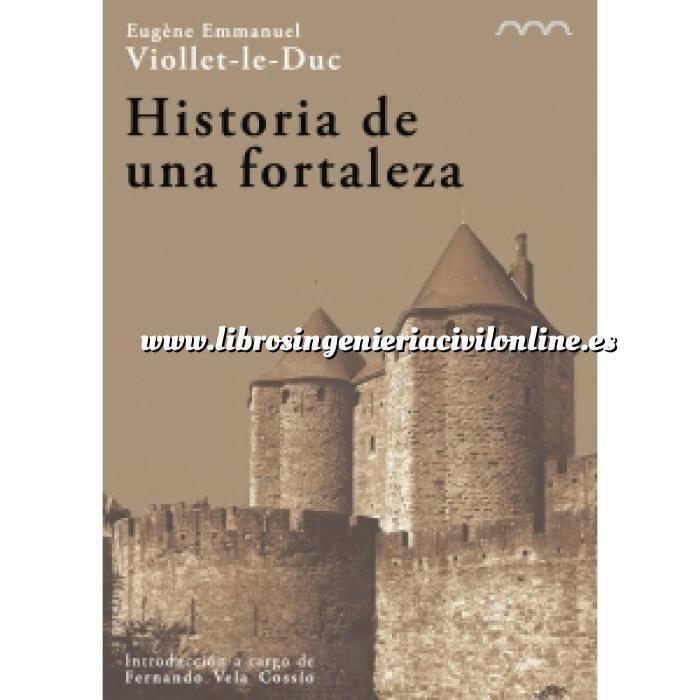 Imagen Patrimonio arquitectónico Historia de una fortaleza