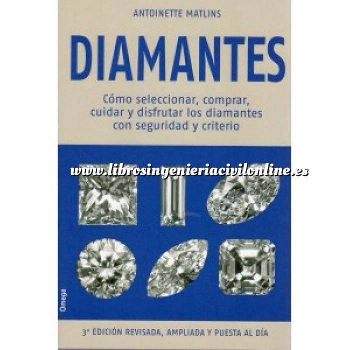 Imagen Piedras preciosas Diamantes  .Cómo seleccionar, comprar, cuidar y disfrutar los diamantes con seguridad y criterio