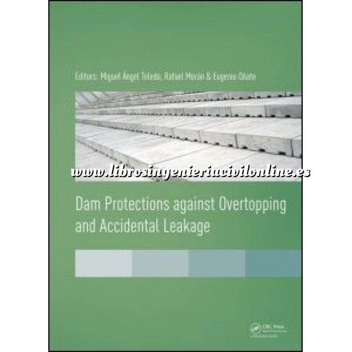 Imagen Presas Dam Protections against Overtopping and Accidental Leakage