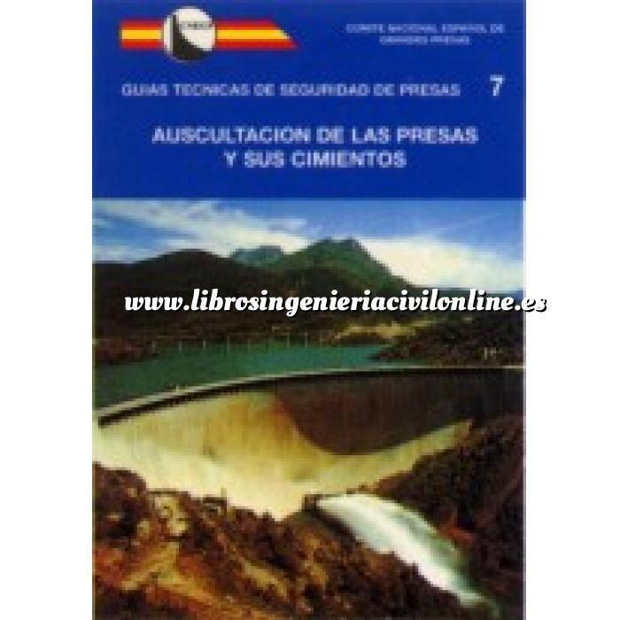 Imagen Presas Guía Técnica de Seguridad de Presas, nº 7 Auscultación de las presas y sus cimientos