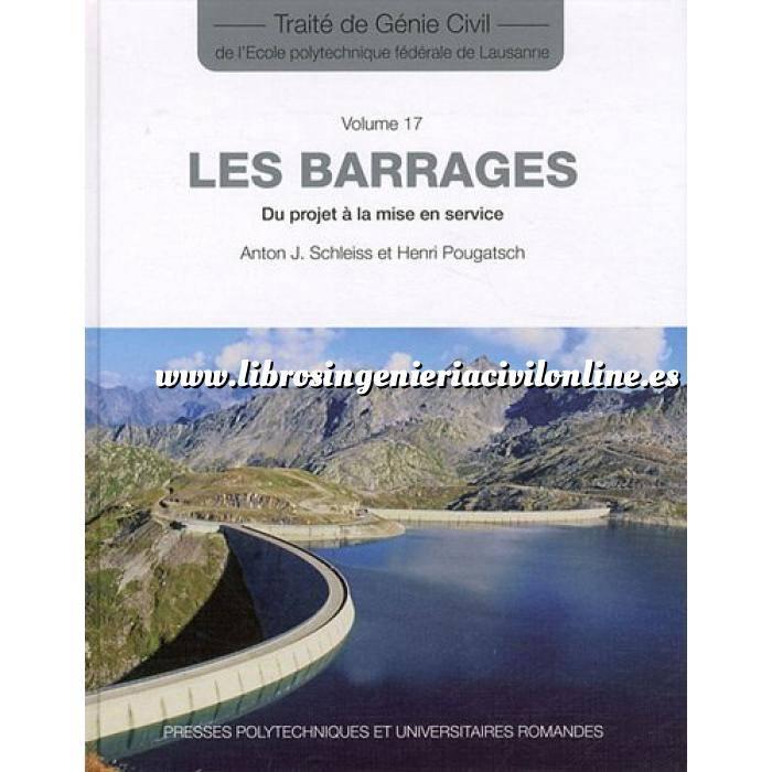 Imagen Presas Les barrages. Du project  á la mise en service