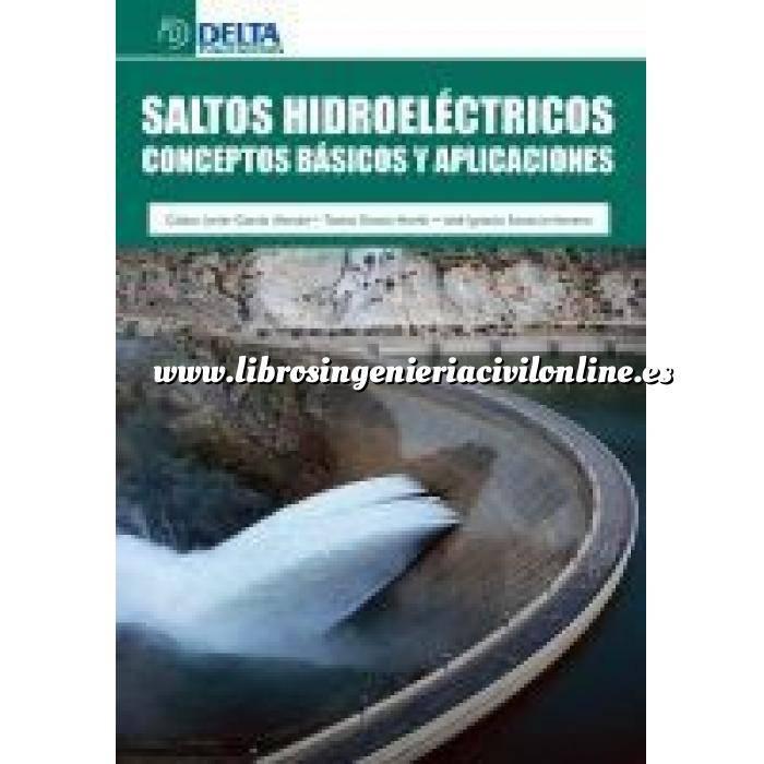 Imagen Presas Saltos hidroeléctricos.Conceptos básicos y aplicaciones