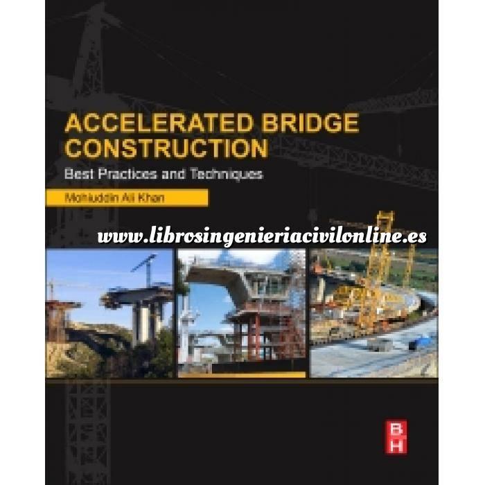 Imagen Puentes y pasarelas Accelerated Bridge Construction.Best Practices and Techniques
