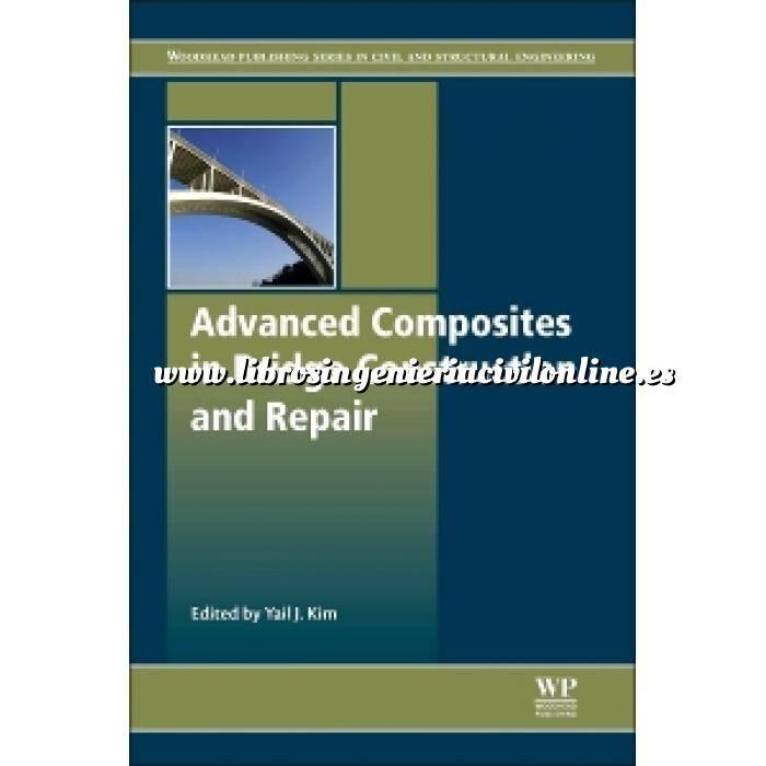Imagen Puentes y pasarelas Advanced Composites in Bridge Construction and Repair