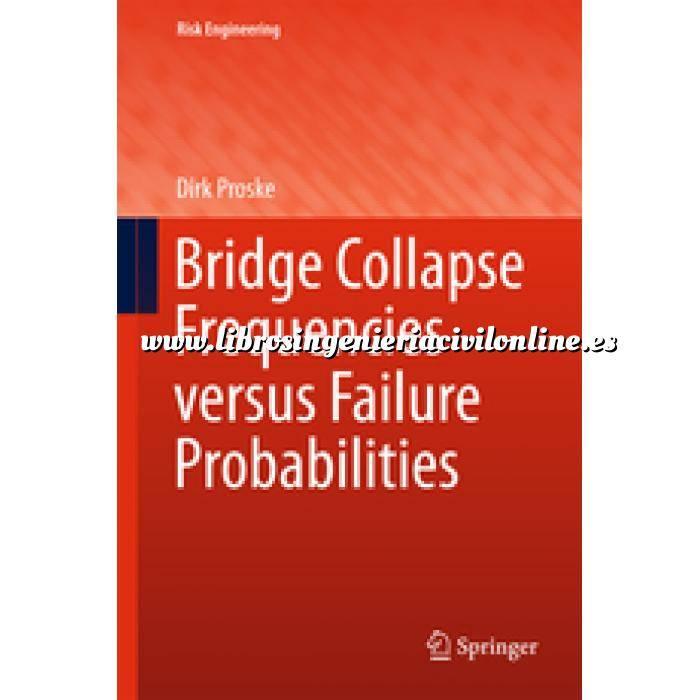 Imagen Puentes y pasarelas Bridge Collapse Frequencies versus Failure Probabilities