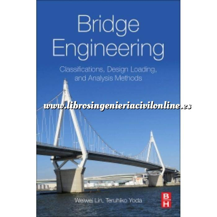 Imagen Puentes y pasarelas Bridge Engineering.Classifications, Design Loading, and Analysis Methods