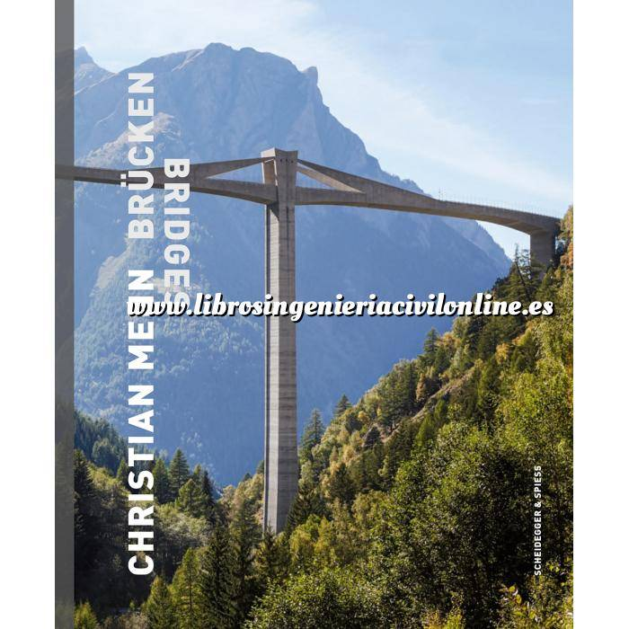 Imagen Puentes y pasarelas Christian Menn bridges.The art of structural engineering: the bridges, visions, and philosophy of Christian Menn.