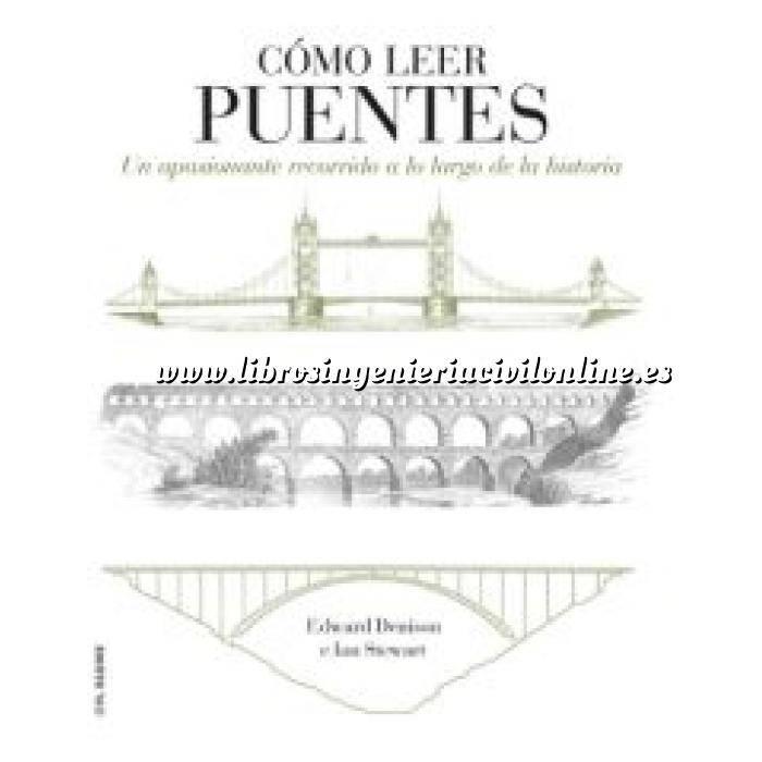 Imagen Puentes y pasarelas Cómo leer puentes. Un curso intensivo a lo largo de la historia