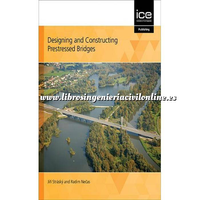 Imagen Puentes y pasarelas Designing and Constructing Prestressed Bridges