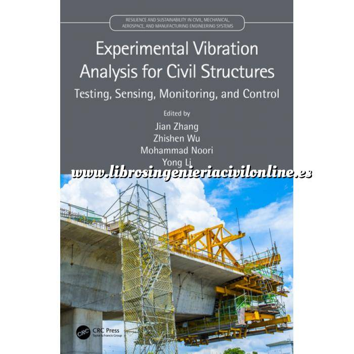 Imagen Puentes y pasarelas Experimental Vibration Analysis for Civil Structures Testing, Sensing, Monitoring, and Control
