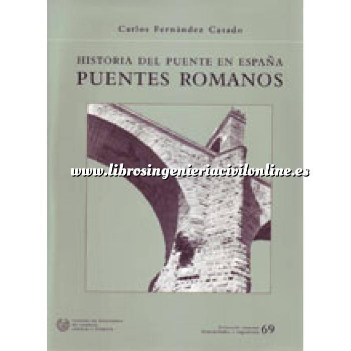 Imagen Puentes y pasarelas Historia del puente romano en España. puentes romanos