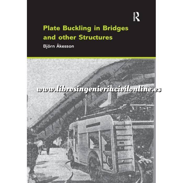 Imagen Puentes y pasarelas Plate Buckling in Bridges and Other Structures