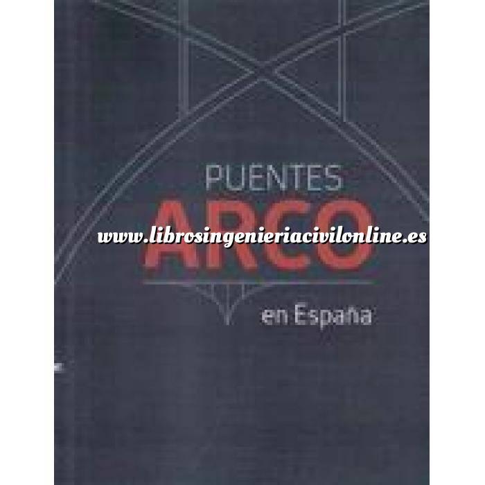 Imagen Puentes y pasarelas Puentes arco en España