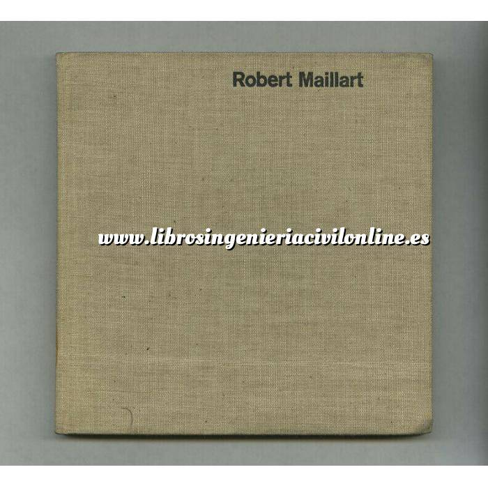 Imagen Puentes y pasarelas Robert Maillart bridges+constructions